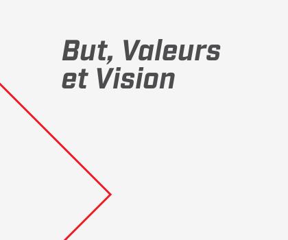 But, Valeurs et Vision